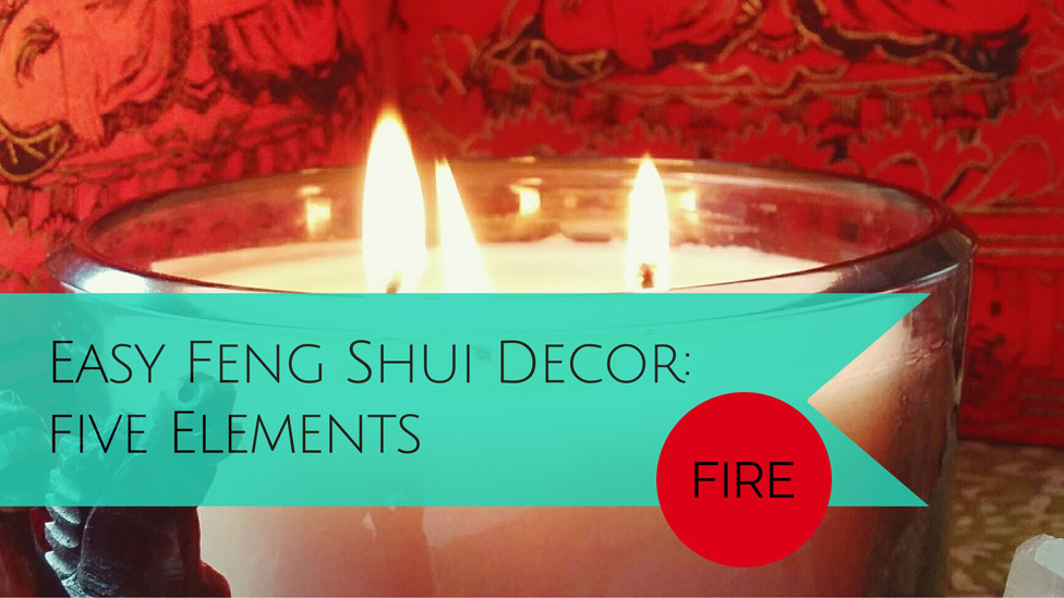 simple ways to decorate with feng shui the fire element. Black Bedroom Furniture Sets. Home Design Ideas