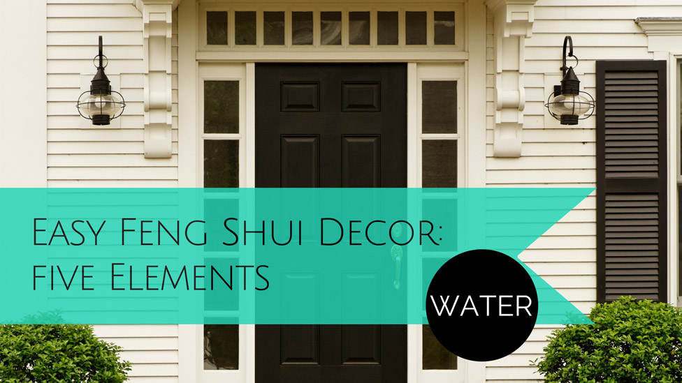 Simple Ways to Decorate with Feng Shui: The WATER element