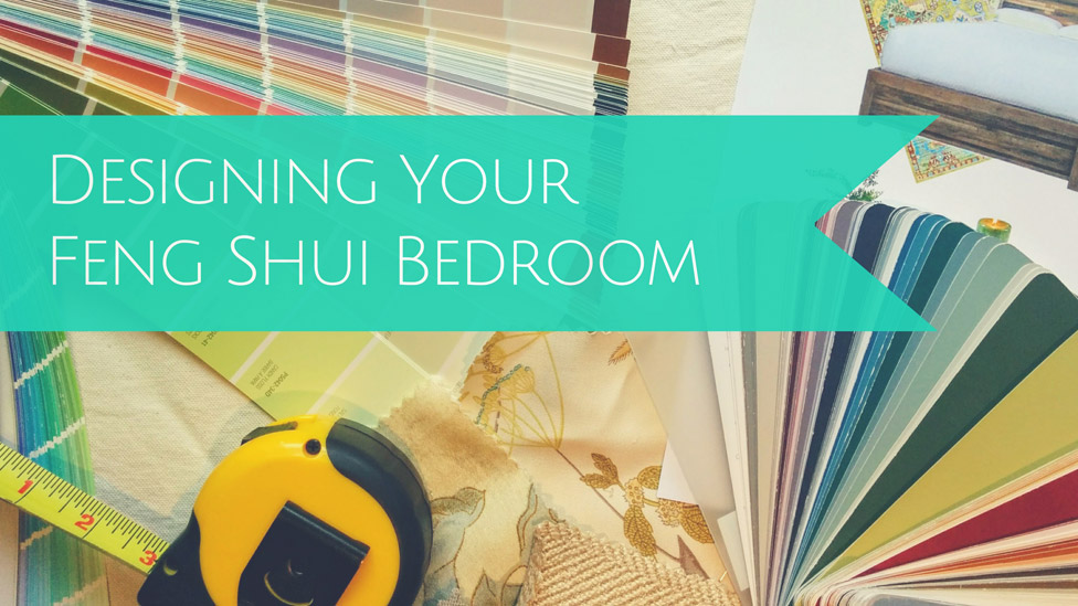 4 Simple Steps to Designing Your Feng Shui Bedroom