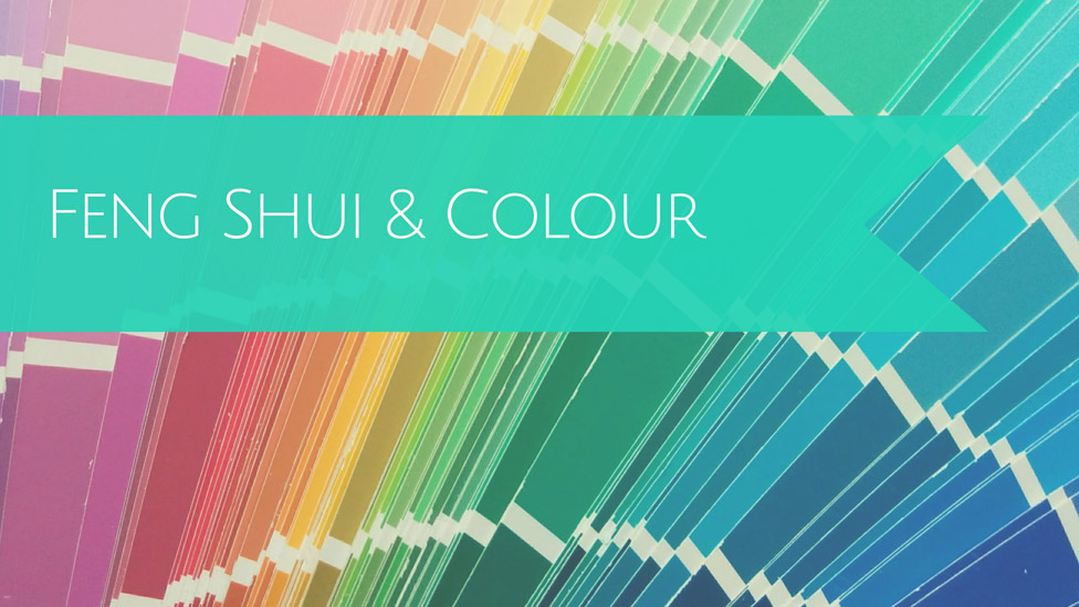 Feng Shui and Colour