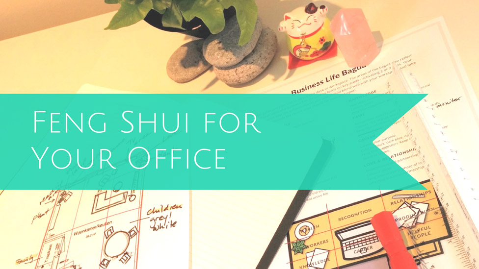 Feng Shui for Your Office