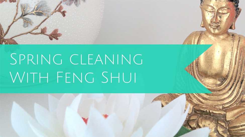 Put a Feng Shui spin on your spring cleaning
